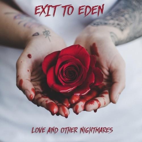 Exit To Eden präsentieren ihr neues Goth 'N' Roll Opus Love And Other Nightmares