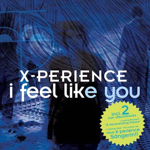 X-Perience - I Feel Like...