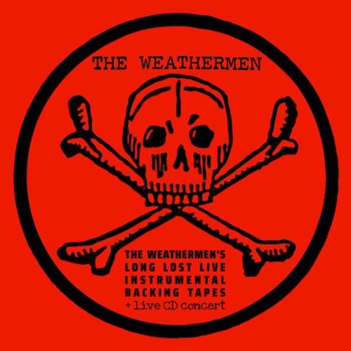 The Weathermen - Long Lost...