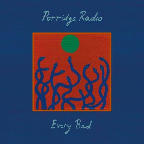 Every Bad von Porridge Radio...