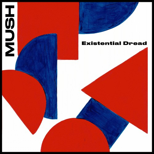 Mush veröffentlichen neue Single Existential...