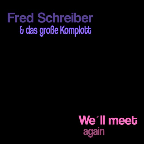 Fred Schreiber & Das Große...