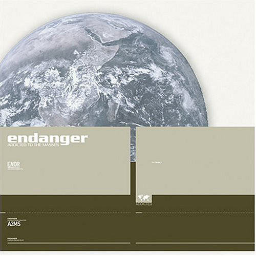 Endanger - Addicted To The...
