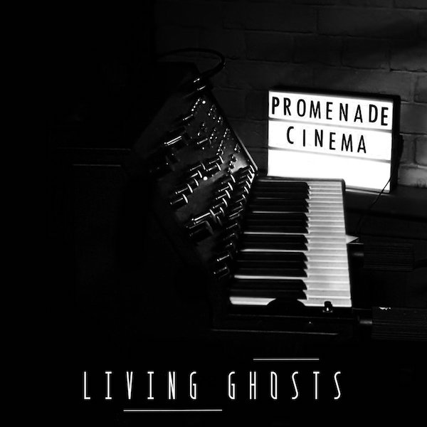 Promenade Cinema - Living Ghosts