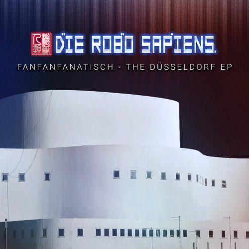 Die Robo Sapiens veröffentlichen FanFanFanatisch...