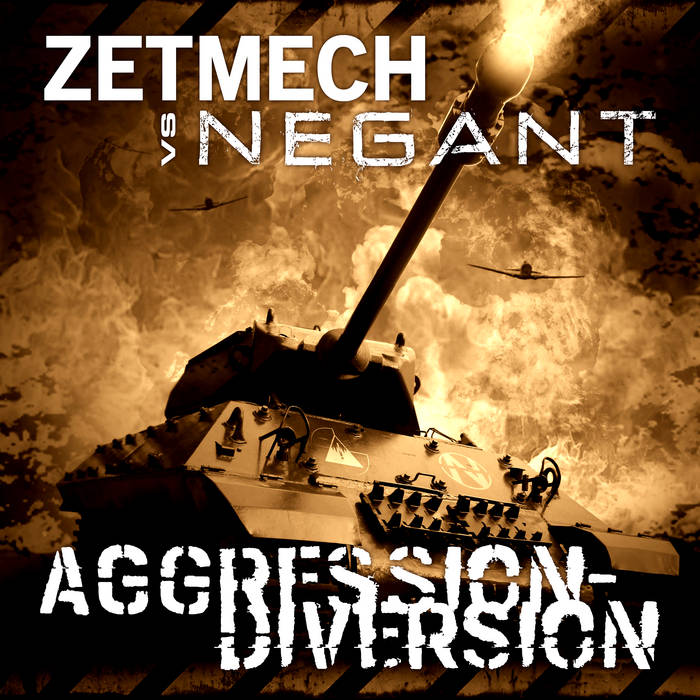 Zetmech vs. Negant  - Aggression-Diversion
