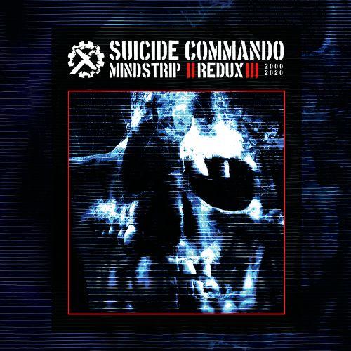 Suicide Commando - Mindstrip Ein...