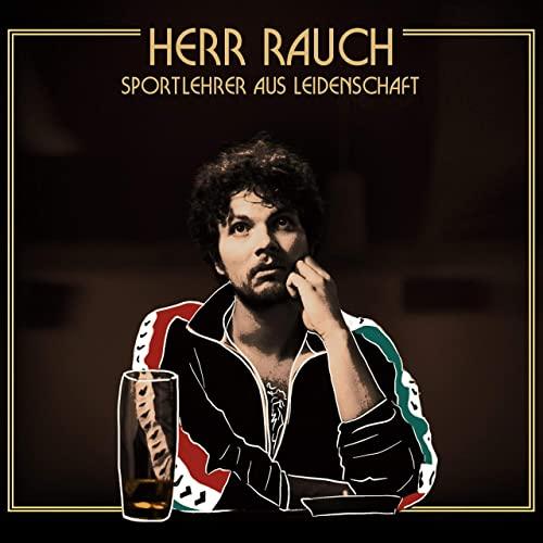 Herr Rauch – Sportlehrer Aus...