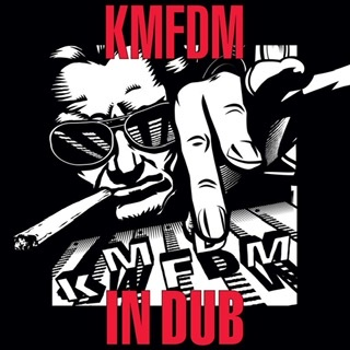 KMFDM – In Dub