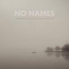 No Names – I Surrender...