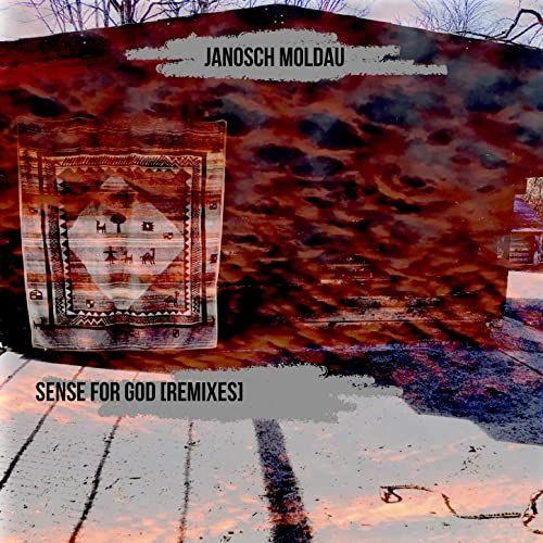 Janosch Moldau - Sense For...