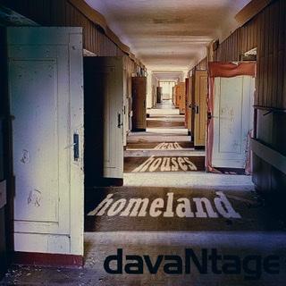 DavaNtage – Dead Houses Homeland