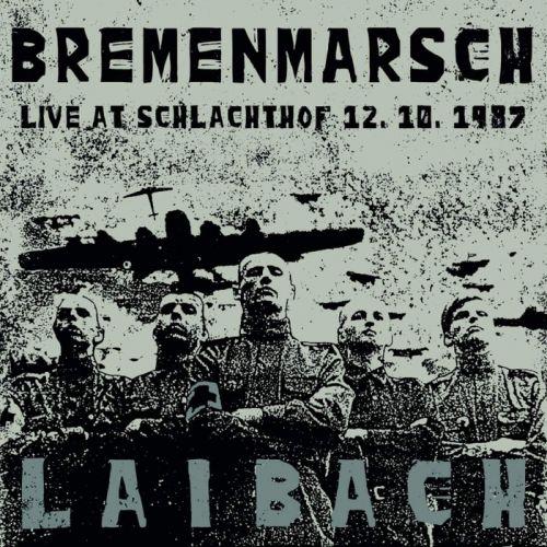 Laibach auf Bremermarsch