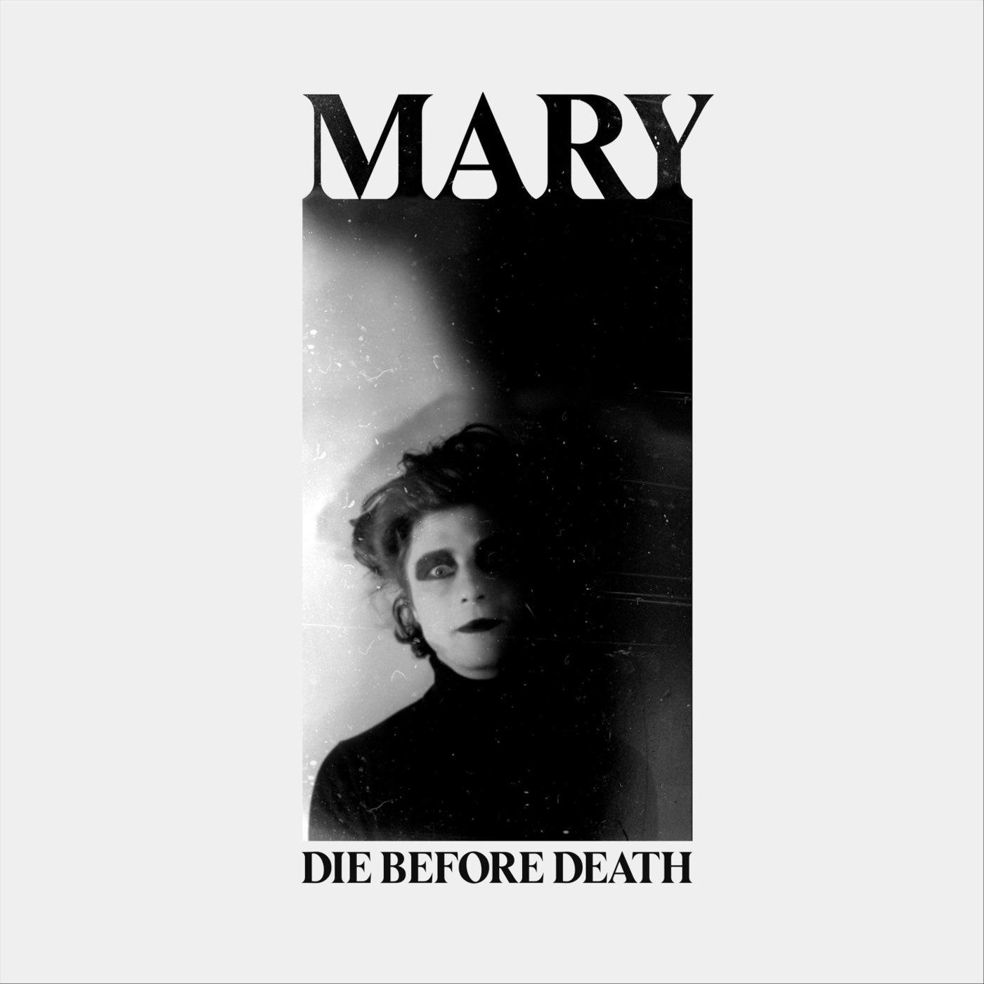 MARY – Die Before Death