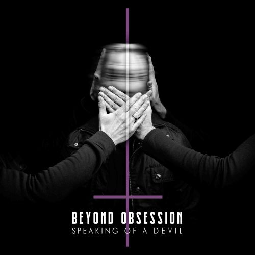 "Beyond Obsession kündigen EP ""Speaking Of A Devil"" an"