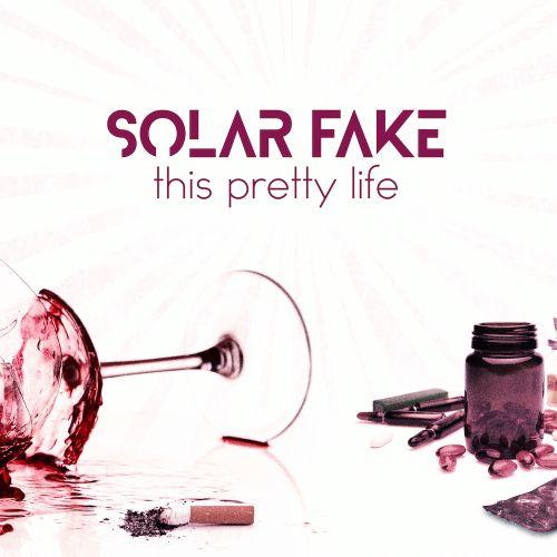 Solar Fake Neue Single This...