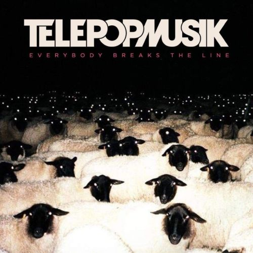 Télépopmusik – Everybody Breaks the Line