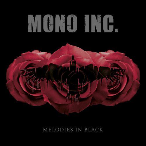 Mono Inc. - Melodies In Black (Balladen-Compilation)