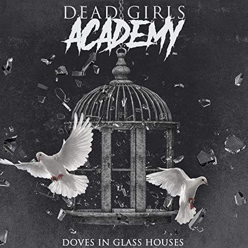 "Dead Girls Academy: Neues Release ""Doves In Glass Houses"""