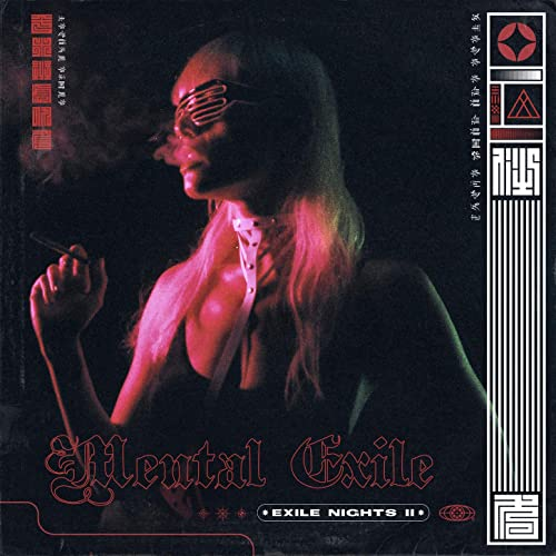 Mental Exile – Exile Nights...