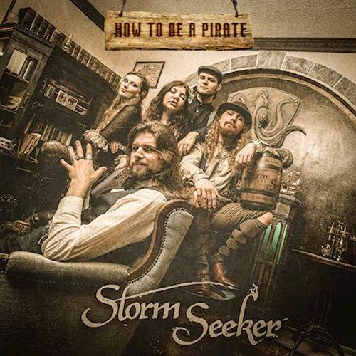 """Morgen veröffentlichen Storm Seeker ihre neue Single """"How To Be A Pirate"""""""