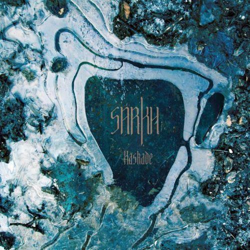 Sarkh - Album Kaskade in...
