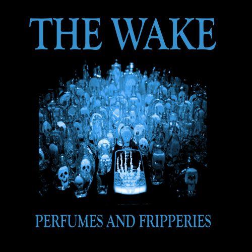 The Wake – Perfumes and...