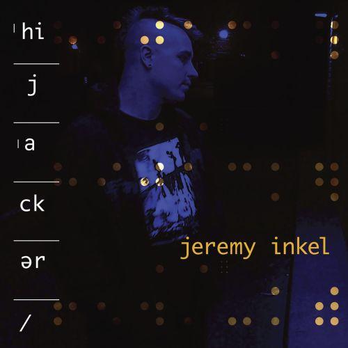 Jeremy Inkel - Hijacker