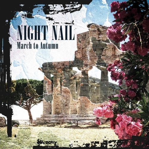 Night Nail – March to...