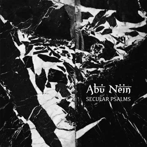 Abu Nein – Secular Psalms