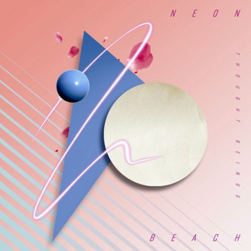Thought Beings – Neon Beach