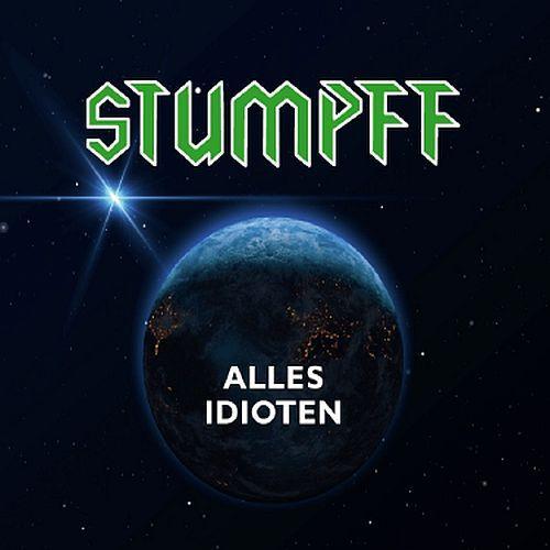 Stumpff - Alles Idioten