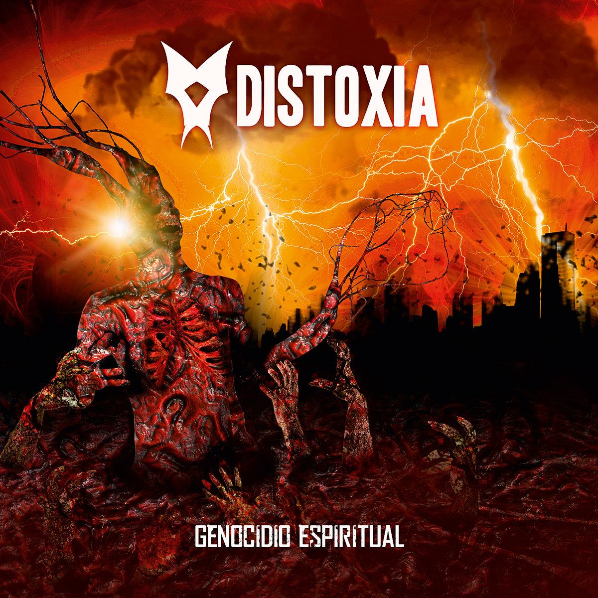 Distoxia - Genocidio Espiritual