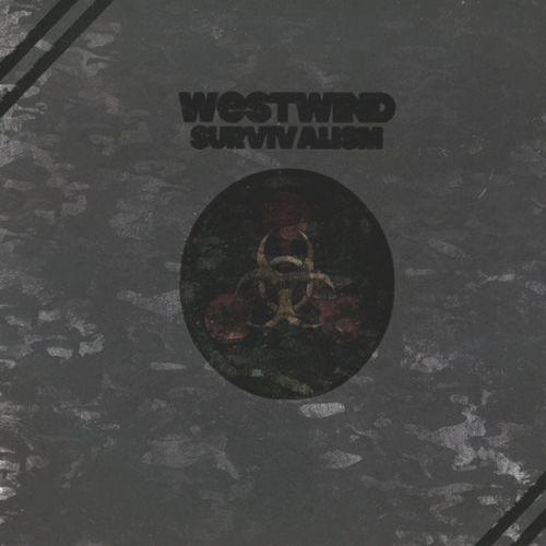 Westwind - Survivalism
