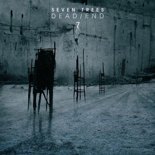 Seven Trees - Dead/End