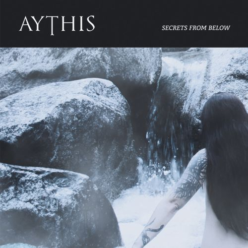 Aythis - Secrets from below