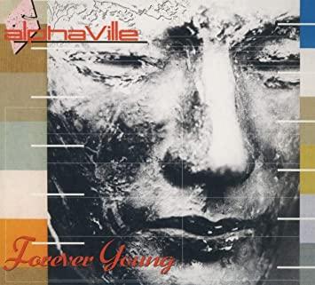Alphaville - Forever Young Demos