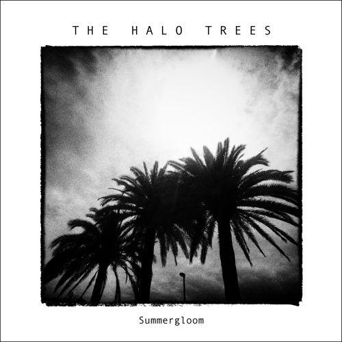 """The Halo Trees präsentieren """"Leave No Fear"""" als ersten Vorboten des Albums """"Summergloom"""""""