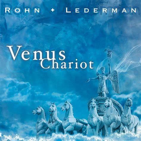 Rohn/Lederman - Venus Chariot